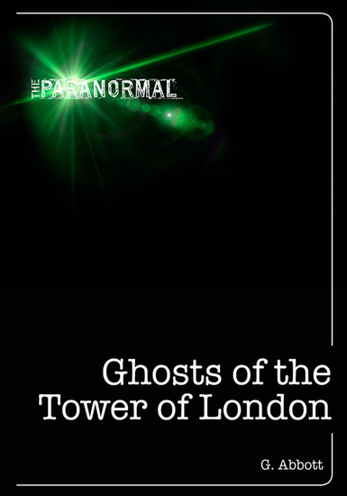 Ghosts of the Tower of London - cover