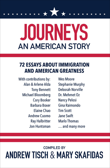 Journeys: An American Story - 72 Essays about Immigration and American Greatness - cover