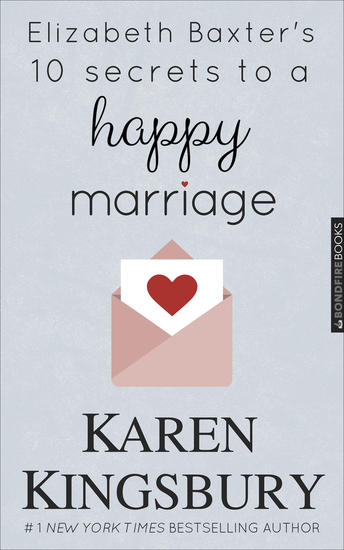 Elizabeth Baxter's 10 Secrets to a Happy Marriage - cover