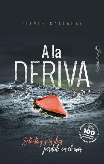 A la deriva - Setenta y seis días perdido en el mar - cover