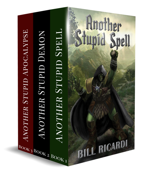 Another Stupid Trilogy - The Unabridged Anthology - cover