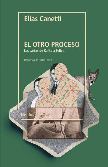 El otro proceso - Las cartas de Kafka a Felice - cover