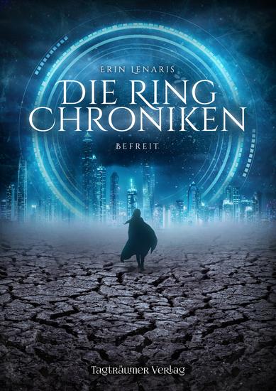 Die Ring Chroniken - Befreit - cover