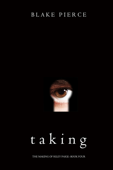 Taking (The Making of Riley Paige—Book 4) - cover