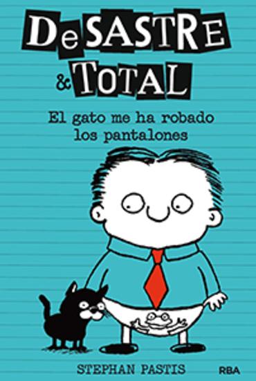 El gato me ha robado los pantalones - De Sastre & Total#6 - cover