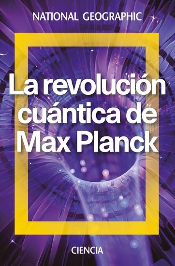 La revolución cuántica de Max Planck - cover
