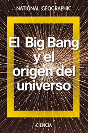 El Big Bang y el origen del universo - cover