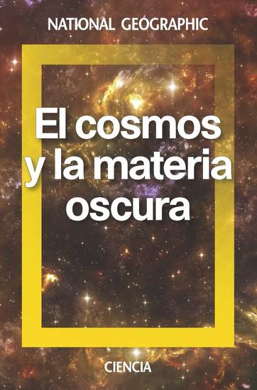 El cosmos y la materia oscura - cover