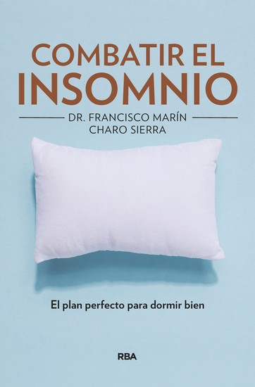 Combatir el insomnio - El plan perfecto para dormir bien - cover