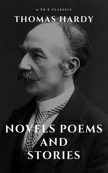 Thomas Hardy :Novels Poems and Stories - cover