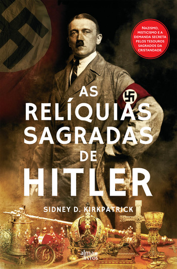 As Relíquias Sagradas de Hitler - cover