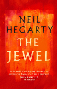 Read The Jewel, by Neil Hegarty