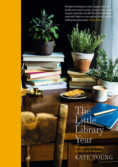 The Little Library Year - Recipes and reading to suit each season - cover