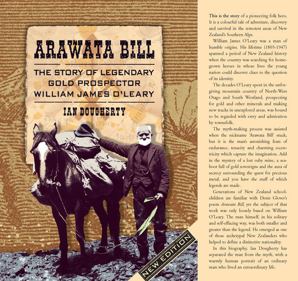 Arawata Bill - The Story of Legendary Gold Prospector William James O'Leary - cover