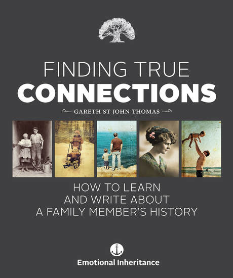 Finding True Connections - How to Learn and Write About a Family Member's History - cover