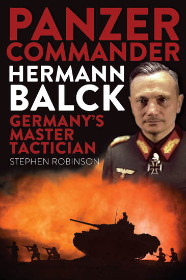 Panzer Commander Hermann Balck - Germany's Master Tactician - cover