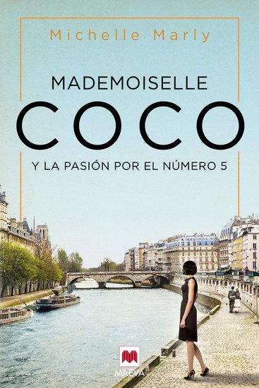Mademoiselle Coco - y la pasión por el nº 5 - cover