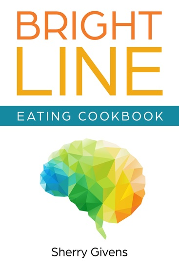 Bright Line Eating Cookbook - cover
