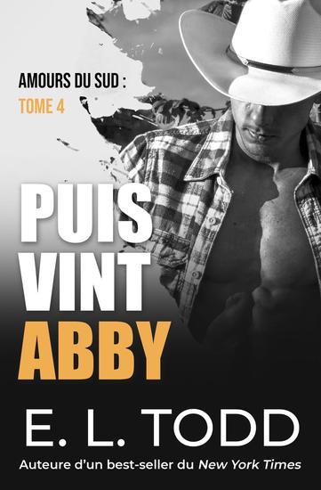 Puis vint Abby - Amours du sud #4 - cover