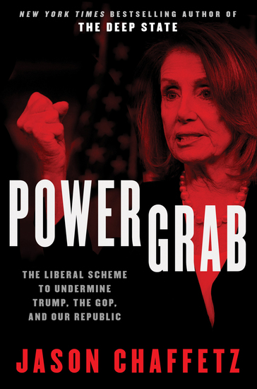 Power Grab - The Liberal Scheme to Undermine Trump the GOP and Our Republic - cover