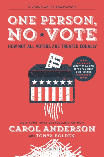 One Person No Vote (YA edition) - How Not All Voters Are Treated Equally - cover