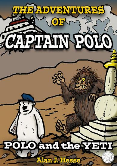 The Adventures of Polo the Bear: the Climate Change Comic (Part 2) - The Adventures of Polo the Bear #2 - cover