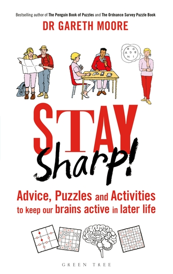 Stay Sharp! - Advice Puzzles and Activities to Keep Our Brains Active in Later Life - cover