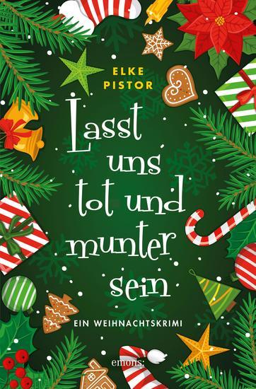 Lasst uns tot und munter sein - Ein Weihnachtskrimi - cover