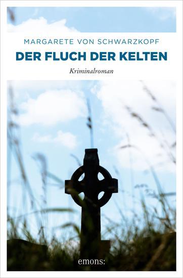 Der Fluch der Kelten - Kriminalroman - cover