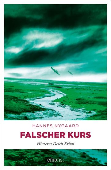 Falscher Kurs - Hinterm Deich Krimi - cover