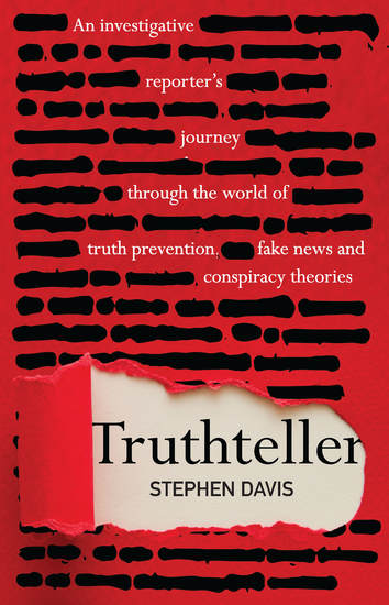Truthteller - An Investigative Reporter's Journey Through the World of Truth Prevention Fake News and Conspiracy Theories - cover
