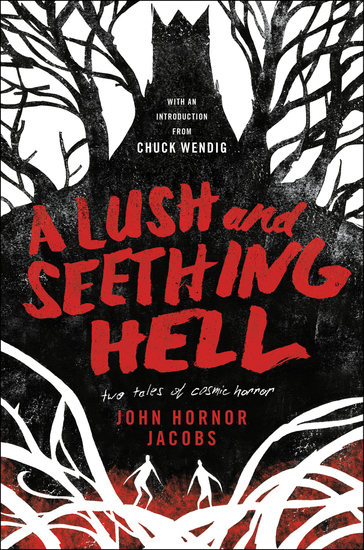 A Lush and Seething Hell - Two Tales of Cosmic Horror - cover