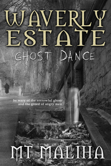Waverly Estate - Ghost Dance - cover