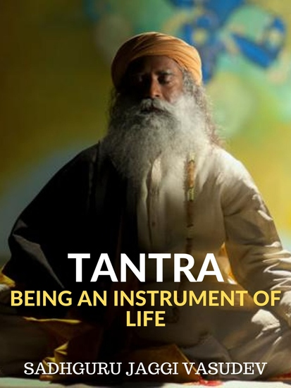 Tantra - Being An Instrument Of Life - cover
