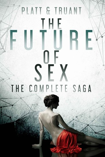 The Future of Sex - Books 1-12 - cover