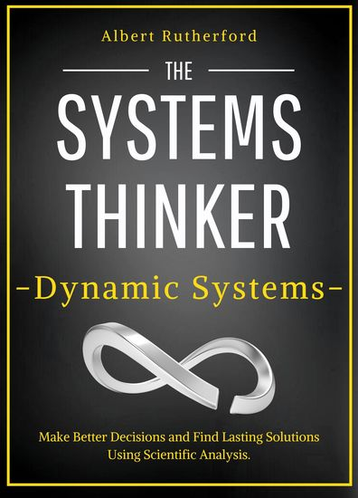 Systems Thinking and Chaos - Simple Scientific Analysis on How Chaos and Unpredictability - cover