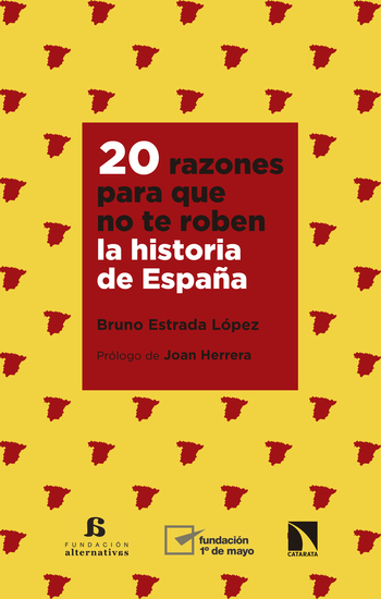20 razones para que no te roben la historia de España - cover
