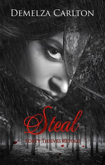 Steal: Forty Thieves Retold - Romance a Medieval Fairytale series #20 - cover