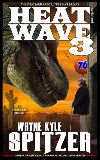Heat Wave 3: The Dinosaur Apocalypse Has Begun - cover