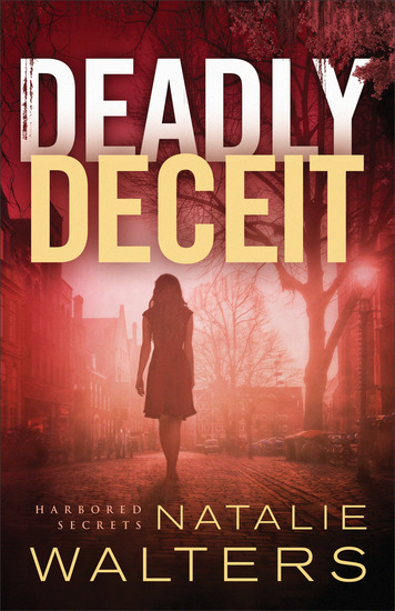 Deadly Deceit (Harbored Secrets Book #2) - cover