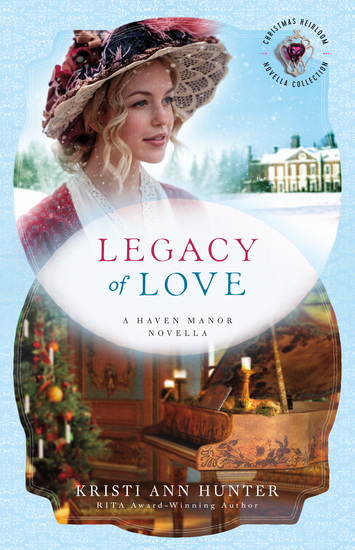 Legacy of Love () - A Haven Manor Novella - cover