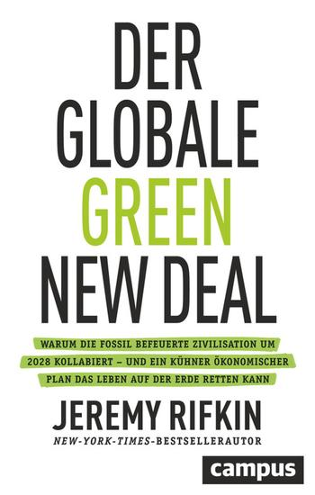 Der globale Green New Deal - Warum die fossil befeuerte Zivilisation um 2028 kollabiert – und ein kühner ökonomischer Plan das Leben auf der Erde retten kann - cover