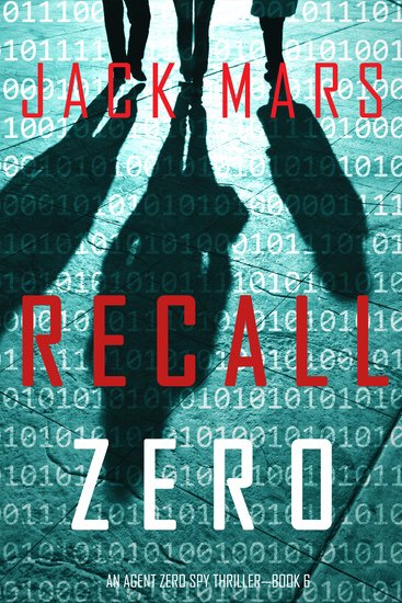 Recall Zero (An Agent Zero Spy Thriller—Book #6) - cover