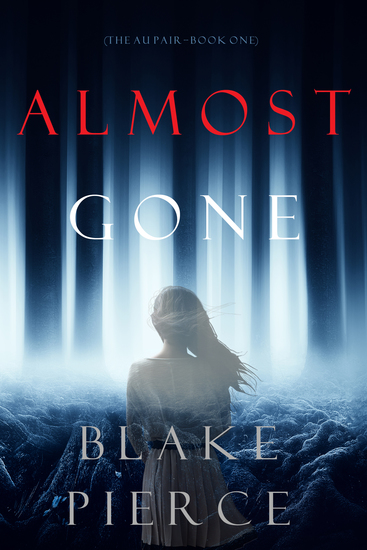 Almost Gone (The Au Pair—Book One) - cover