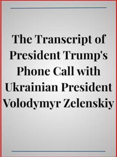 The Transcript of President Trump's Phone Call with Ukrainian President Volodymyr Zelenskiy - cover