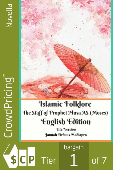 Islamic Folklore The Staff of Prophet Musa AS (Moses) English Edition Lite Version - cover