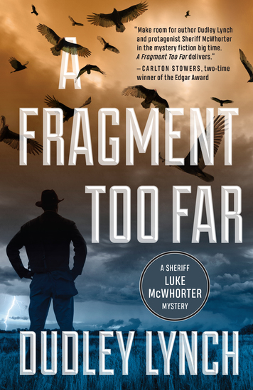 A Fragment Too Far - A Sheriff Luke McWhorter Mystery - cover
