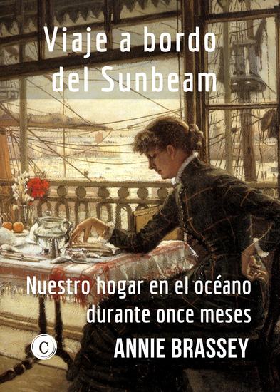 Viaje a bordo del Sunbeam - Nuestro hogar en el océano durante once meses - cover