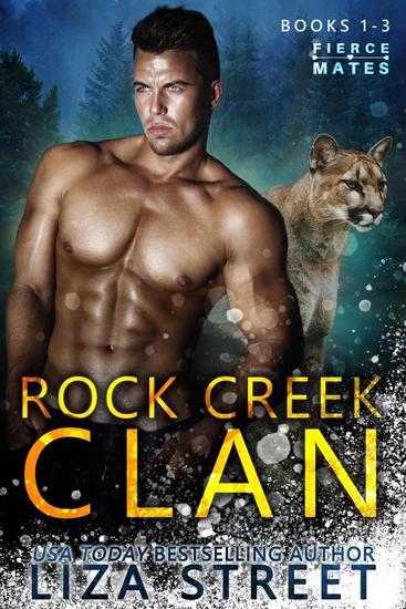 Fierce Mates: Rock Creek Clan Books 1 - 3 - Fierce Mates: Rock Creek Clan - cover