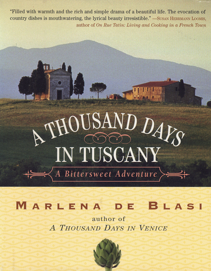 A Thousand Days in Tuscany - A Bittersweet Adventure - cover